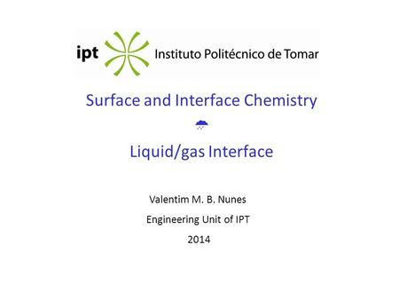 Surface and Interface Chemistry  Liquid/gas Interface