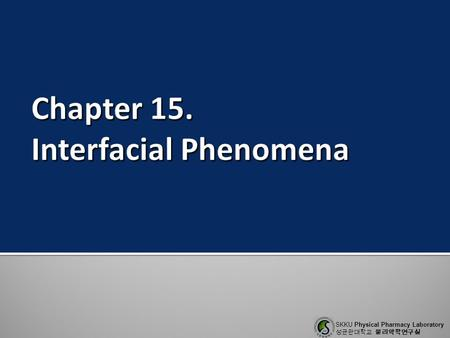 Chapter 15. Interfacial Phenomena