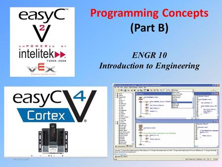 Programming Concepts (Part B) ENGR 10 Introduction to Engineering 1 Hsu/Youssefi.