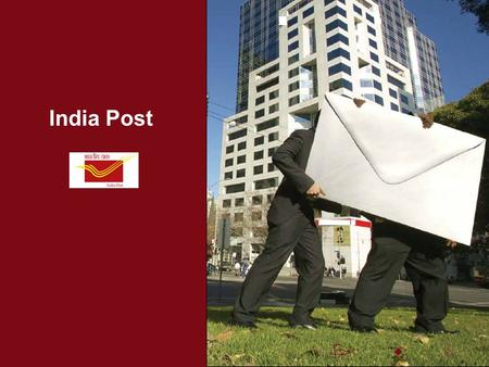 India Post. April 2010 Slide 2 Recent E-Governance Projects  MCA 21  Income Tax Department  Passport Department  State FMS - Treasury  Other Large.