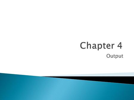 Chapter 4 Output.
