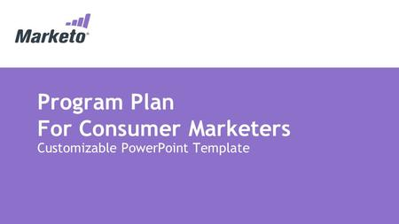 Program Plan For Consumer Marketers Customizable PowerPoint Template.