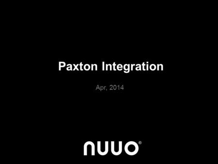 Paxton Integration Apr, 2014.