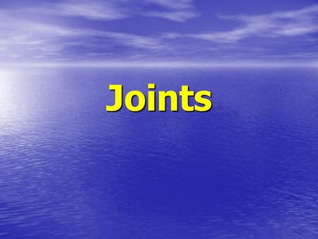 Joints. Different Kinds of Joints Your skeleton is made up of bones. Your skeleton is made up of bones. Joints are where the bones meet. Joints are where.