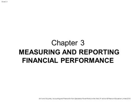 MEASURING AND REPORTING FINANCIAL PERFORMANCE