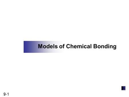 Models of Chemical Bonding