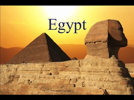 Egypt. AIM: What were the accomplishments of the Ancient Egyptians? Review What were the 8 basic characteristics.