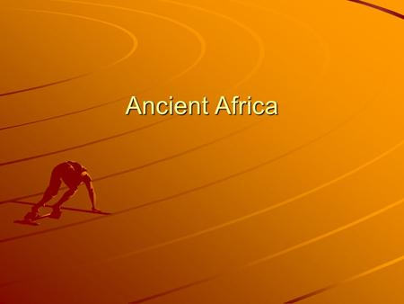Ancient Africa. The Neolithic Revolution The gradual shift homo sapiens made from nomadic hunter-gatherers to settled peoples who farmed Domestication.