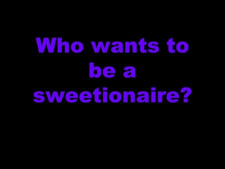 Who wants to be a sweetionaire?. Put the following Olympic host cities into chronological order for when the Olympics were held there… A: Sydney B: Atlanta.