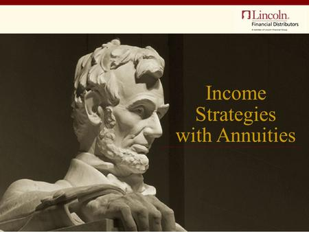 Income Strategies with Annuities. The environment for annuities Systematic withdrawal Annuitization Income hybrids of the future Agenda.