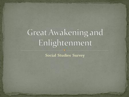 Social Studies Survey. https://www.youtube.com/watch?v=5vKGU3aEGss&lis t=PL8dPuuaLjXtMwmepBjTSG593eG7ObzO7s&index =5 https://www.youtube.com/watch?v=5vKGU3aEGss&lis.