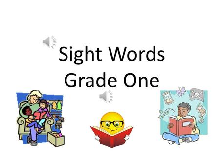 Sight Words Grade One.