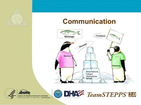 Communication Assumptions Fatigue Distractions HIPAA.