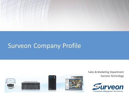 Surveon Company Profile Sales & Marketing Department Surveon Technology.
