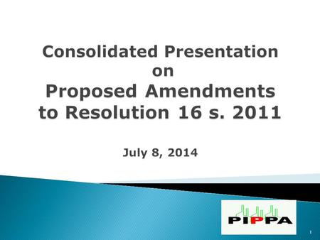 "1.  Issued on July 6, 2011, entitled: ""Resolution Adopting the Amended Rules on the Definition and Boundaries of Connection Assets for Customers of Transmission."
