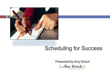 Scheduling for Success Presented by Amy Kirsch. Level IV: Leadership Doctor is leading the staff Staff are managing the office Zero defect management.
