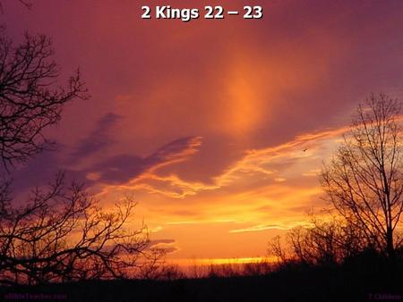 2 Kings 22 – 23. 2 Kings 22:1 Josiah was eight years old when he became king, and he reigned thirty-one years in Jerusalem. His mother's name was Jedidah.