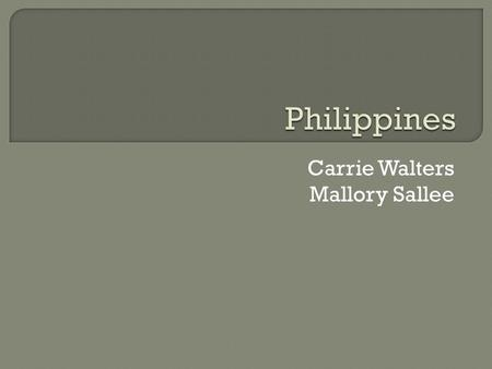 Carrie Walters Mallory Sallee.  Philippines capital is Manila.  The Spanish–American War was a conflict in 1898 between Spain and the U.S., the result.