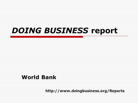 DOING BUSINESS report World Bank