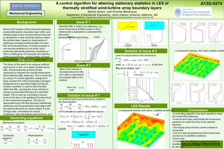 A control algorithm for attaining stationary statistics in LES of thermally stratified wind-turbine array boundary layers Adrian Sescu * and Charles Meneveau.