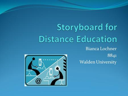 Storyboard for Distance Education
