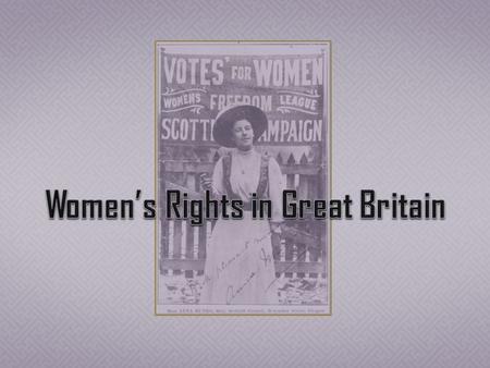 Suffrage, Franchise: the right to vote.  Suffragette: Woman who fought for the right to vote.