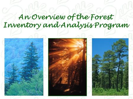 An Overview of the Forest Inventory and Analysis Program.