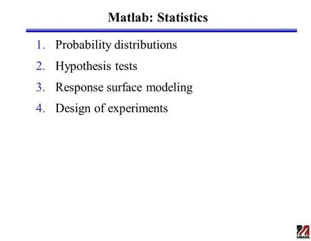 Matlab: Statistics Probability distributions Hypothesis tests