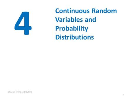 4 Continuous Random Variables and Probability Distributions
