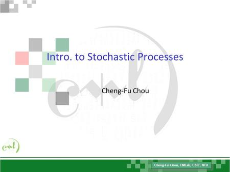 Intro. to Stochastic Processes