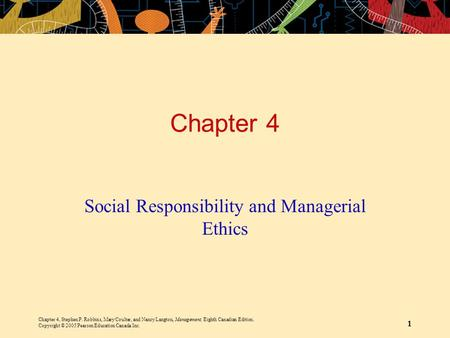 Chapter 4, Stephen P. Robbins, Mary Coulter, and Nancy Langton, Management, Eighth Canadian Edition. Copyright © 2005 Pearson Education Canada Inc. 1 Chapter.