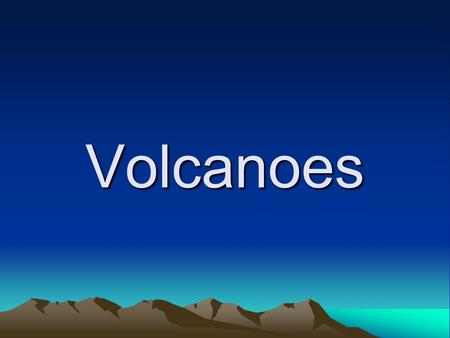 Volcanoes. What is it?? It is... an opening, or rupture, in the Earth's surface or crust, which allows hot melted rock, volcanic ash and gases to escape.