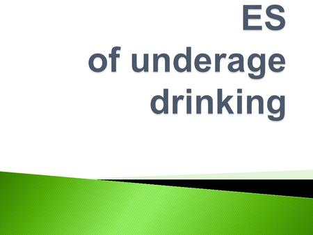  The consequences of excessive and underage drinking affect virtually all college campuses, college communities, and college students, whether they choose.
