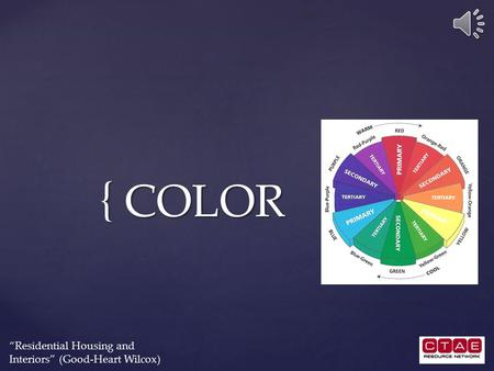 "{ COLOR ""Residential Housing and Interiors"" (Good-Heart Wilcox)"