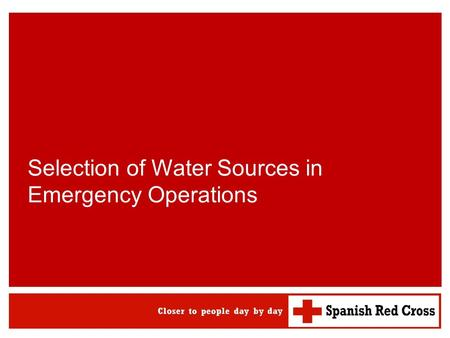 Selection of Water Sources in Emergency Operations.