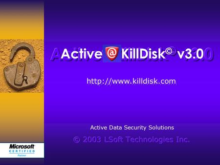 Active KillDisk © v3.0  Active Data Security Solutions.
