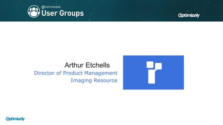 Title text Arthur Etchells Director of Product Management Imaging Resource.