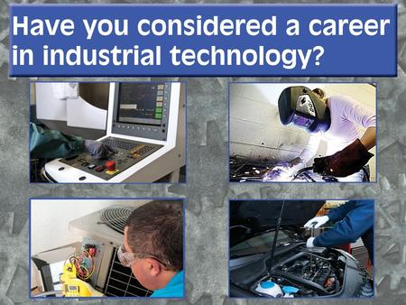 Looking for a new fresh career that will challenge you? Manufacturing is making a comeback.