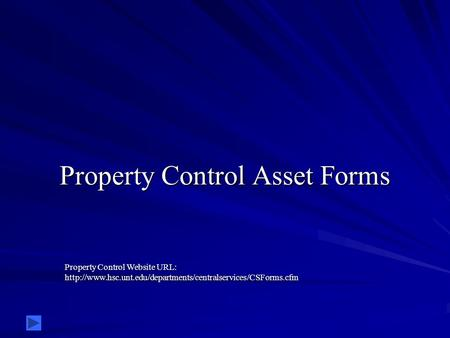 Property Control Asset Forms Property Control Website URL: