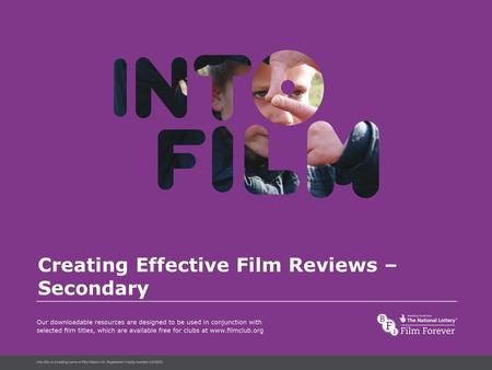 Into Film Language Creating Effective Film Reviews – Secondary.
