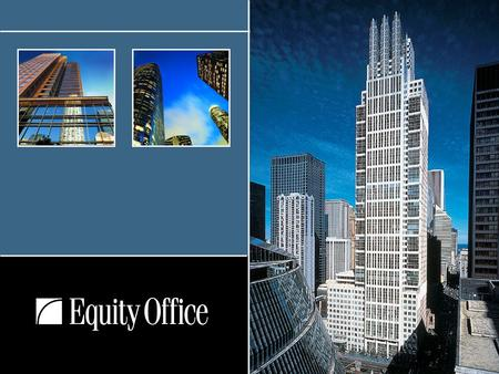Chicago One N Franklin. 2 Energy Management and Conservation Across a Nationwide Portfolio of Office Buildings Paul Saccone Vice President – Engineering.