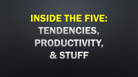 If your players are successful inside the 5, you're probably having a good season. If your players are failing inside.