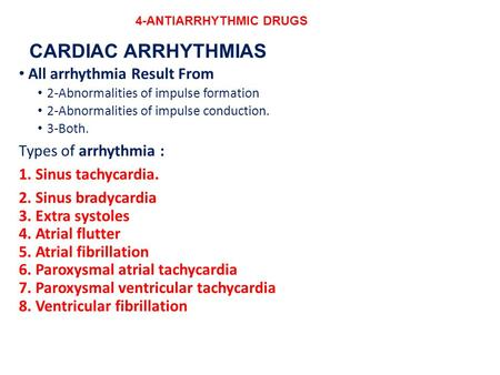 4-ANTIARRHYTHMIC DRUGS