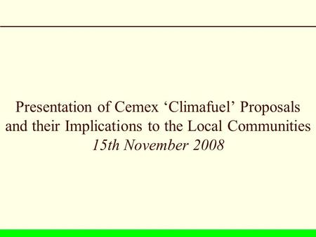 Presentation of Cemex 'Climafuel' Proposals