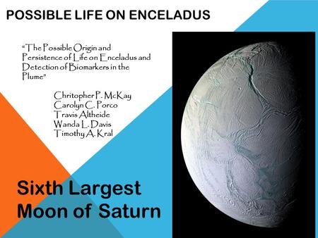 Possible Life on Enceladus