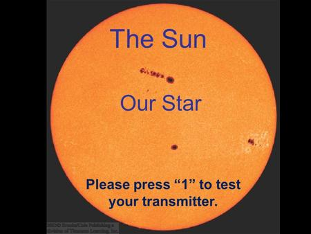 "Please press ""1"" to test your transmitter."