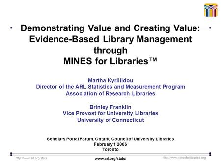 Demonstrating Value and Creating Value: Evidence-Based Library Management through MINES for Libraries™