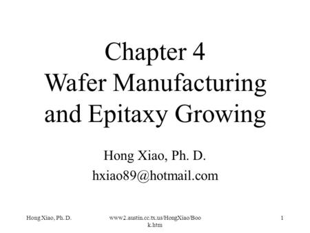 Chapter 4 Wafer Manufacturing and Epitaxy Growing