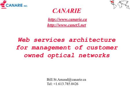 CANARIE   Web services architecture for management of customer owned optical networks