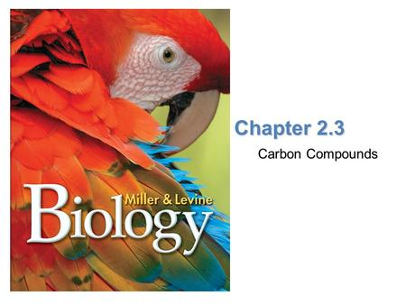 Chapter 2.3 Carbon Compounds.